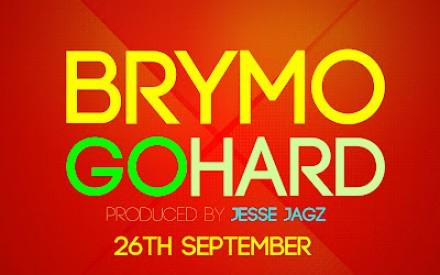 BrymO – Go Hard + Download
