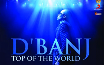 New Music : D'Banj – Top of the World + Download