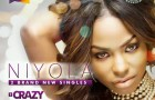 Niyiola – Crazy + Toh Bad