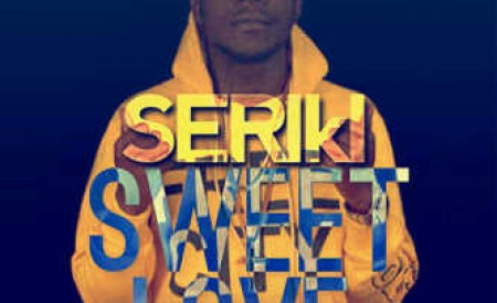 Seriki – Sweet Love ft May D & Vector