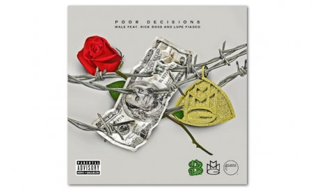 Wale ft Rick Ross and Lupe Fiasco – Poor Decisions (Produced by Jake One)