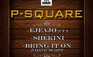 VIDEO : PSquare – Ejeajo ft. T.I.