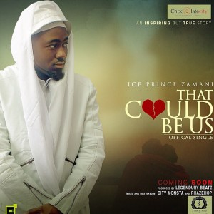 MUSIC : Ice Prince – That Could Be Us + In The Morning ft. Terry G