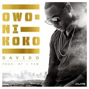 PREMIERE: Davido – Owo Ni Koko (Prod by J Fem)