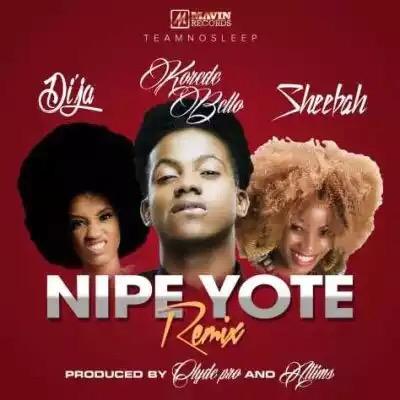 """Music : Sheebah – """"Nipe Yote"""" (Remix) ft. Korede Bello & Di'J"""