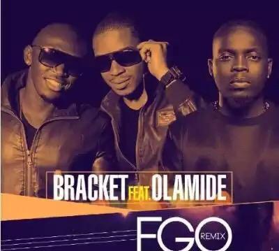 """Music : Bracket – """"Ego (Remix)"""" ft. Olamide (Prod by Selebobo)"""
