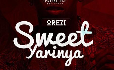 "MUSIC : Orezi – ""Sweet Yarinya"" (Prod by Dr Amir)"