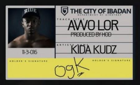 """NEW MUSIC  : Kida Kudz – """"Awo Lor"""" (Prod. By HOD)"""