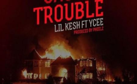 "MUSIC : Lil Kesh – ""Cause Trouble"" ft. Ycee (Prod. By Pheelz)"