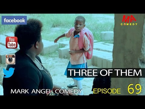 DOWNLOAD COMEDY SKIT THREE OF THEM Mark Angel  Emanuella - GIDIBASE