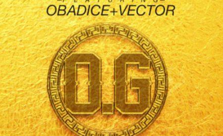 """New Music : DJ Jimmy Jatt – """"OG"""" (Obalende Gold) ft. Obadice & Vector (Prod. By Benie Macaulay)"""