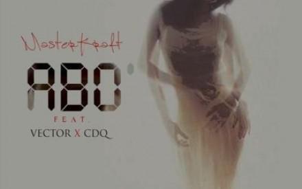 New Music: Masterkraft ft. Vector & CDQ – ABO