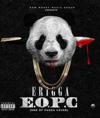 New Music : Erigga – 'End Of Panda Cover' (#EOPC)