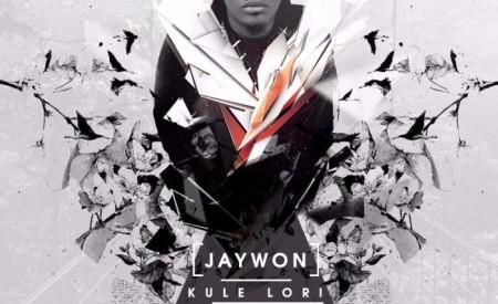 New Music : Jaywon ft. Reminisce & Seriki – Kule Lori [Prod. By Young Jonn]