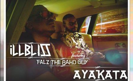 New Music : IllBliss ft. Falz – Ayakata