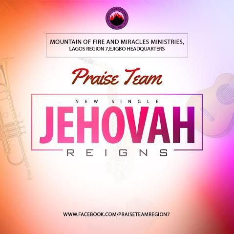 MFM-Praise-Team-Jehovah-Reigns - gidibase