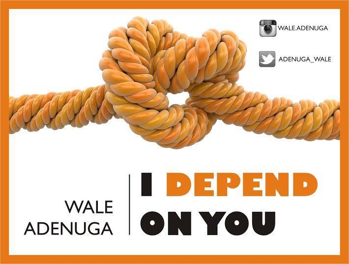 Wale-Adenuga-–-I-Depend-On-You - GIDIBASE
