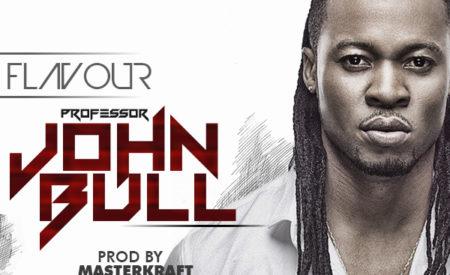 "New Music : Flavour – ""Professor Johnbull"" (Prod. By Masterkraft)"