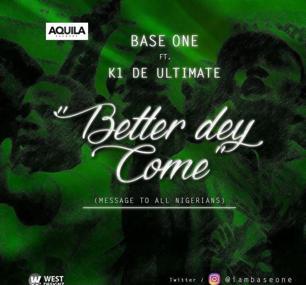 Base-One-ft.-K1-Better-Dey-Come-Prod.-Phantom-gidibase