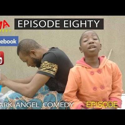 Download Comedy Skit Episode Eighty Mark Angel Comedy - gidibase