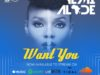 New Music : Yemi Alade – Want You {prod. By Maleek Berry}