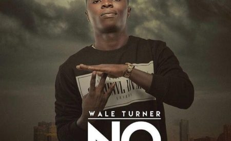 New Music : Wale Turner – NO (Prod. By Pheelz)
