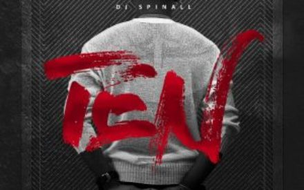 DJ Spinall Releases Album Cover For His Soon To Be Released Album #TEN
