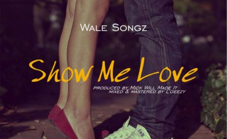 New Music : Wale Songz – Show Me Love