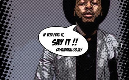 "[Music] Sojay – ""Say It"" (MashUp)"