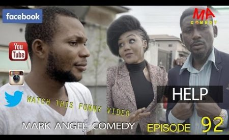 Comedy Video – HELP (Mark Angel Comedy) Episode 92