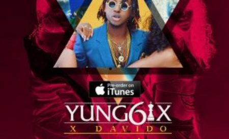 """New Music : Yung6ix – """"Let Me Know"""" ft. Davido"""