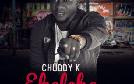 "New Music : Chuddy K – ""Ekelebe"" (Prod by Spellz)"