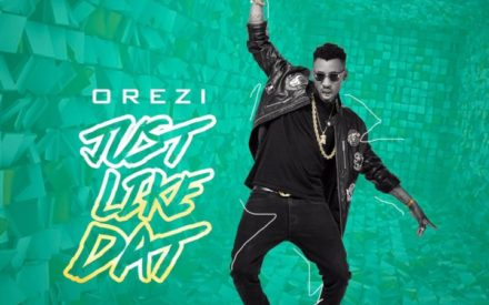 New Music : Orezi – Just Like Dat