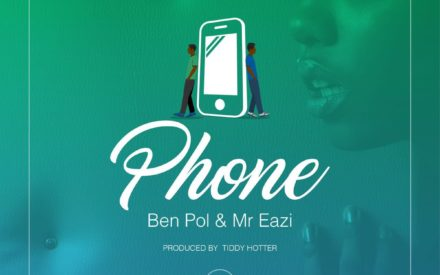 New Music : Ben Pol – Phone ft. Mr Eazi