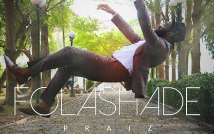 New Music : Praiz – Folashade
