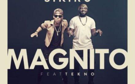 """New Music : Magnito – """"Sikiru"""" f. Tekno"""