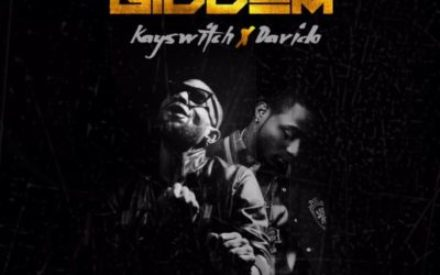 New Music : KaySwitch – GIDDEM ft. Davido