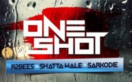 "New Music : R2bees – ""One Shot"" ft. Shatta Wale & Sarkodie (Prod by Killbeatz)"