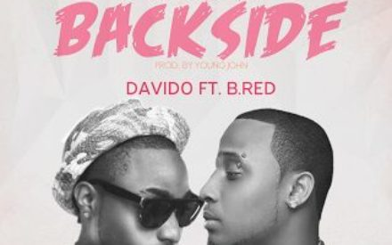 """New Music : Davido – """"Biggest Back Side"""" f. B-Red (Prod by Young John)"""