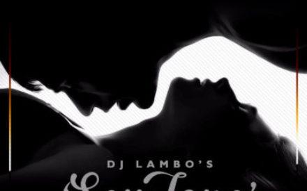 New Mixtape: Dj Lambo – S3xtape