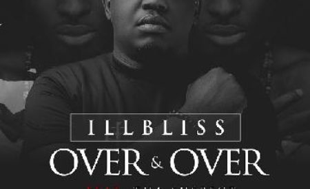 "New Music : IllBliss – ""Over And Over"" ft. Tha Suspect"